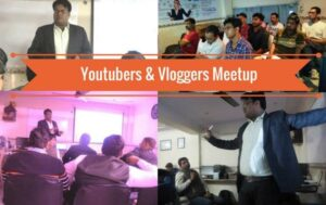 youtubers and vloggers meet up